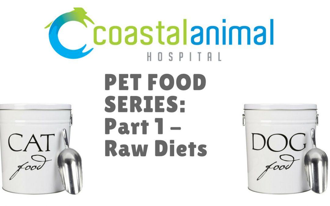 Pet Food Series, part 1: Raw Diets